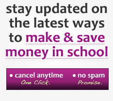 Stay Updated On The Latest Ways To Make & Save Money In School